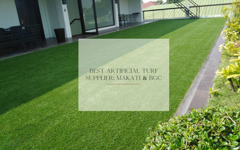 Best Artificial Turf Supplier in Makati and BGC